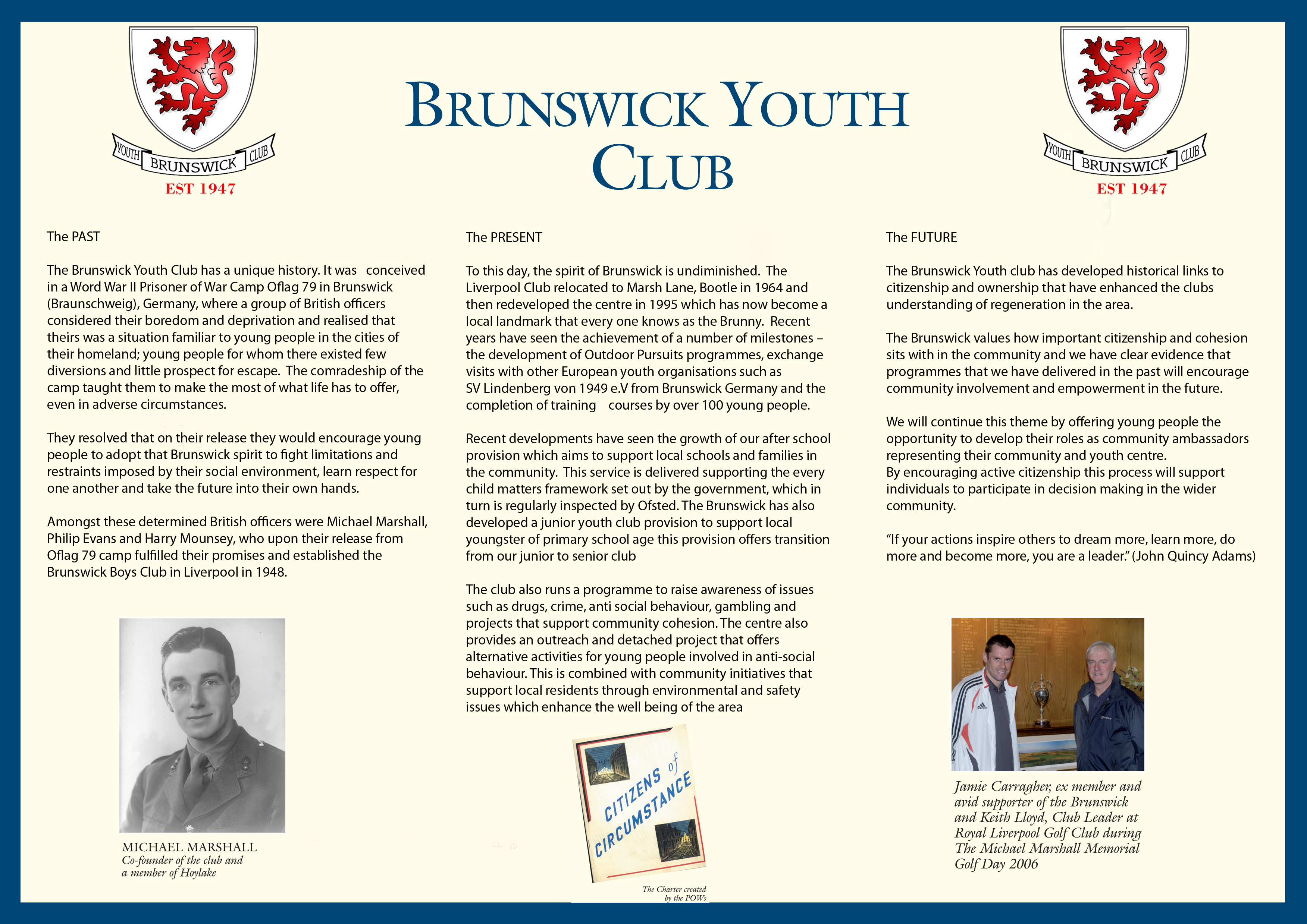 The history of Brunswick Youth and Community Centre is outlined in this poster.